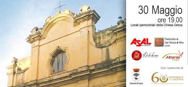 """Incontro di studi """"Alla scoperta della chiesa di San Niccolò dei Greci e della comunità greco-albanese a Lecce"""""""